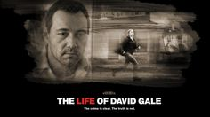 For a friend: Kevin Spacey, the life of David Gale. If you haven't seen it, Kevin is fabulous.  #KevinSpacey