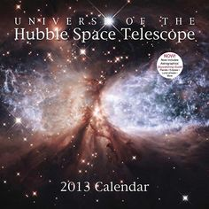 Hubble Space Telescope Wall Calendar: This remarkable wall calendar features beautiful images of planets, stars, gaseous nebulae, and galaxies captured by NASA's orbiting Hubble Space Telescope, one of the most important scientific instruments of our time.  $14.95  http://calendars.com/Astronomy/Hubble-Space-Telescope-2013-Wall-Calendar/prod201300006357/?categoryId=cat00382=cat00382#