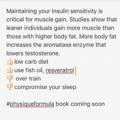 Maintaining your insulin sensitivity is critical for muscle gain. Studies show that leaner individuals gain more muscle than those with higher body fat. More body fat increases the aromatase enzyme that lowers testosterone. low carb diet use fish oil resveratrol  over train compromise your sleep  #physiqueformula book coming soon  #npc #ifbb #bodybuilding #functionalmedicine #physicians #crossfit #hormomes #crossfitgames