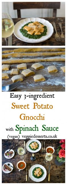 Easy 3-ingredient Sweet Potato Gnocchi - with Spinach Sauce  | Vegan | VeggieDesserts Blog  Sweet potato gnocchi is so easy and delicious! It only needs three ingredients and takes about 20 minutes to make. Here, I've paired it with a quick creamy spinach sauce that's rich and moreish. Easily vegan.