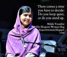 The Eloquent Woman's weekly speaker toolkit Famous Speeches, Womans Weekly, Public Speaking Tips, Malala Yousafzai, Woman Quotes, Great Quotes, Words, Live, Quotes By Women