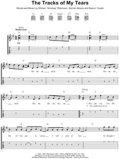 Here's the music sheet of the song, The Tracks of My Tears.  Such a beautiful song.