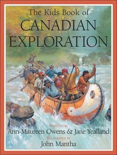 O Canada! Exploration of Canada. Exploration of Canada. * Read some books: . Ontario Curriculum, Early Explorers, Canadian History, Gifted Kids, School Fun, Kids Education, Paperback Books, Social Studies, Canada