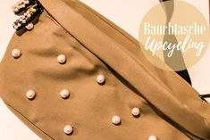 DIY - Bauchtaschen Upcycling | The Nina Edition Berlin, Belly Pouch, Upcycled Crafts, Dime Bags, Berlin Germany