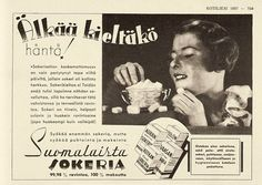 Mainos: Suomalaista sokeria, 1937 Old Advertisements, Advertising, Old Commercials, Good Old Times, Old Ads, Black And White Pictures, Art Deco Fashion, Vintage Ads, Finland