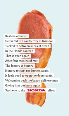 Honda Back to Work campaign from June 2009 by Wieden+Kennedy London, winner of advertising awards at D&AD and ANNA. Advertising Awards, Creative Advertising, Advertising Design, Slice Of Bread, Print Ads, Print Poster, Feel Good, Honda