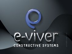Logotipo criado pela Ópera para a E-viver, Sistemas Construtivos de Vitória | ES.