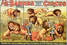 Al G. Barnes Trained Wild Animal Circus Vintage Poster Lion Tamer for sale online Old Circus, Circus Art, Circus Theme, Mime, Vintage Circus Posters, Carnival Posters, Lion Tamer, Circo Vintage, Wild Lion