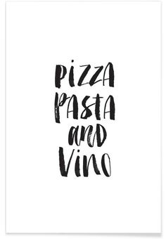 Pizza Pasta And Vino als Premium Poster door THE MOTIVATED TYPE | JUNIQE