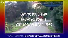 #2 CAMPOS DO JORDÃO - GRUPO SOL POENTE - GUIA LOCAL ENILDA GUEDES