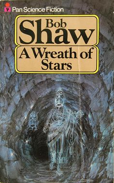 A Wreath of Stars by Bob Shaw (Pan:1978)