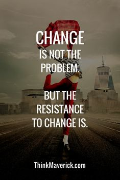 how to deal with change. Learn how to deal with change in 3 simple steps. 3 Steps for dealing with life changes. How to get better at dealing with change. Change is not a problem but the resistance to change is. #inspiring #selfimprovement #motivationalquotes
