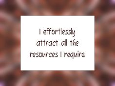 """Daily Affirmation for July 4, 2014 -  #affirmation  #inspiration - """"I effortlessly attract all the resources I require."""""""
