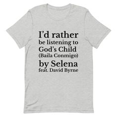 God's child by Selena statement shirt / David Byrne comfort colors tee / Dreaming of You pink t shirt Comfort Colors, Selena, Dreaming Of You, David, Messages, God, Twitter, Children, Tees