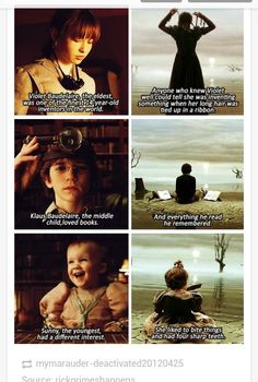 A Series of Unfortunate Events: basically my childhood.