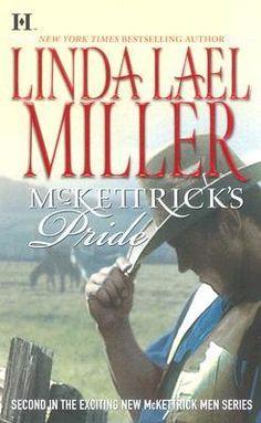 McKettrick's Pride (McKettrick Men, #2) (McKettricks, #7) by Linda Lael Miller