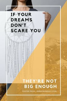 If your dreams don't scare you, they're not big enough! Catch even the biggest ones with the coloring dream catcher poster :) May it always remind you about your goals, you can do it!