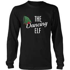 Dancing Elf Christmas T-shirts and Hoodies - Several Colors and Styles Available