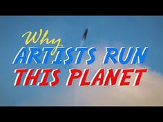 Why Artists Run This Planet: The Creator, Planets, Neon Signs, Artists, Running, Racing, Keep Running, Jogging, Lob