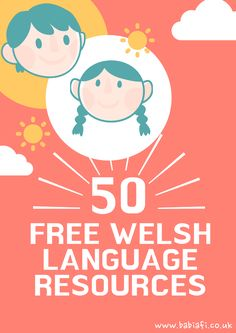 Babi a Fi: 50 Free Welsh Language Resources Welsh Language, Second Language, Learning Spanish, Learning Resources, Teaching Ideas, Welsh Translation, Learn Welsh, Welsh Words, Learning Organization