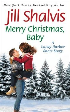 Author Review: Merry Christmas, Baby by Jill Shalvis | Blackraven's Reviews