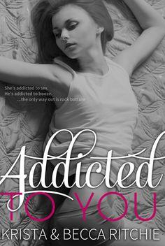 Addicted to You (Addicted, #1)