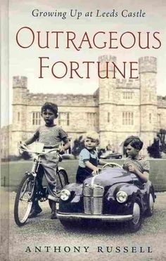Outrageous Fortune: Growing Up at Leeds Castle (Thorndike Press Large Print Biography Series)