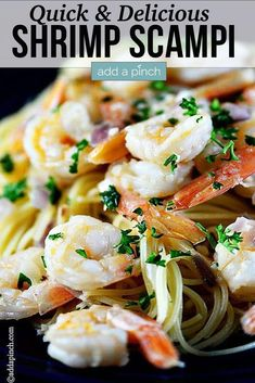 Shrimp scampi is easy and elegant, perfect for entertaining and ready in minutes. Made of shrimp sautéed in butter, olive oil and garlic, it is a classic. //addapinch.com #shrimpscampi #shrimp #shrimprecipes #pasta #addapinch Baked Pasta Recipes, Fish Recipes, Seafood Recipes, Whole Food Recipes, Vegetarian Recipes, Keto Recipes, Easy Weeknight Meals, Quick Easy Meals, Easy Dinner Recipes