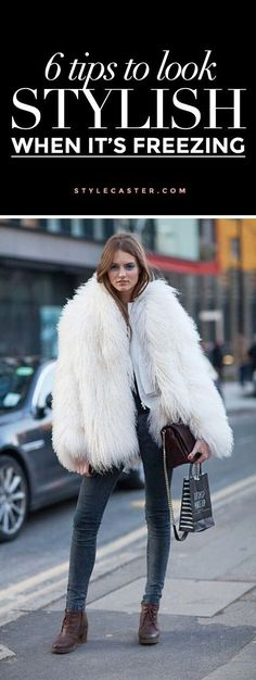 Winter outfit tips - how to look stylish in the freezing weather! 6 tips to look like a COZY street style star. #winter
