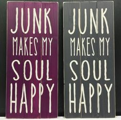 Indoor Planked Wood Sign JUNK MAKES MY SOUL HAPPY Hand Made | Signs of Vinyl | 712-541-1848 | Sioux City $29.99