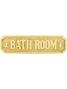 "Bathroom Signs. Cast Brass ""Bathroom"" Sign $8.99"