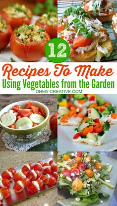 Use your homegrown vegetables for any of these 12 Recipes to Make Using Vegetables from the Garden  |  OHMY-CREATIVE.COM
