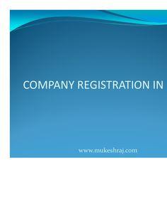 company-registration-in-india by Mukesh Goel via Slideshare
