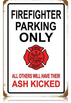 Vintage Firefighter Parking Metal Sign 12 x 18 Inches Firefighter Home Decor, Firefighter Family, Firefighter Gifts, Volunteer Firefighter, Firefighter Career, Firefighter Memes, Firefighter Bedroom, Firefighter Cross, Firefighter Pictures