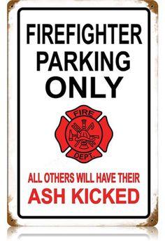 Firefighter Parking 12 x 18 Vintage Metal Sign | Man Cave Kingdom