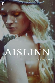 Aislinn meaning Dream Vision Gaelic names A baby girl names A baby names female names whimsical baby names baby girl names traditional names names that start with A strong baby names unique baby names feminine names Trendy Baby Girl Names, Strong Baby Names, Names Girl, Unisex Baby Names, Cute Baby Names, Pretty Names, Unique Names For Girls, F Names, Unique Female Names