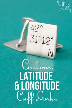 Personalize these cuff links with the latitude & longitude coordinates of any place in the world. An amazing keepsake groom or groomsman gift! - Spiffing Jewelry