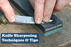 Knife Sharpening Tips and Techniques: Sharpening a knife is sometimes perceived as the most difficult knife care task