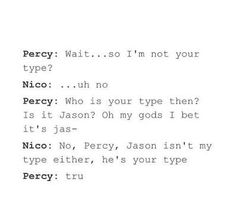 Omg Nico !! But it is true .... Jason's female version could have been Annabeth ;)!!