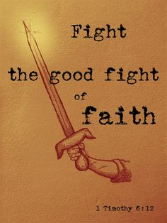 """1 Timothy """"Fight the good fight of faith; take hold of the eternal life to which you were called, and you made the good confession in the presence of many witnesses"""" Prayer For The Day, Little Prayer, Devotional Quotes, Bible Quotes, Spiritual Guidance, Spiritual Quotes, Treasure Quotes, Our Father In Heaven, 1 Timothy"""