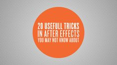 20 Useful Tricks in After Effects You May Not Know About ★★★ Find More inspiration @creativeelc ★★★