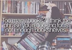 the sad thing is I don't have enough books to fill book shelves. Most of the books i read come from the library. I Love Books, Good Books, Books To Read, My Books, Book Memes, Book Quotes, Bookworm Quotes, Game Quotes, Book Nerd Problems