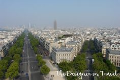 The Designer in Travel: Paris Visit Versailles, Old Train Station, Gothic Cathedral, Champs Elysees, Tour Eiffel, Disneyland Paris, Paris Skyline, Tours, France