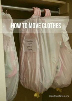 Use trash bags & labels to move clothes neatly and keep them clean