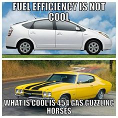 Muscle Car Memes: Fuel efficiency is not cool... - https://www.musclecarfan.com/muscle-car-memes-fuel-efficiency-is-not-cool/