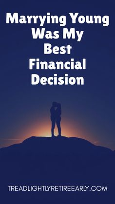 Marrying Young Was My Best Financial Decision