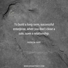Long-term #relationships are the key to a strong, successful enterprise.