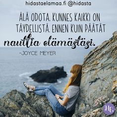 Enjoy Your Life, Of My Life, Life Is Good, Motivational Quotes, Inspirational Quotes, Joyce Meyer, I Can Relate, Live In The Now, Inspire Me