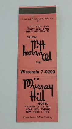 THE MURRAY HILL HOTEL NEW YORK N.Y. WIsconsin 7-0200 #Matchcover To order your business' Own Branded Advertising #matchbooks or #matchboxes GoTo: www.GetMatches.com or CALL 800.605.7331 Today!