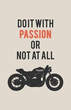 Gør det med passion , eller's lad vær